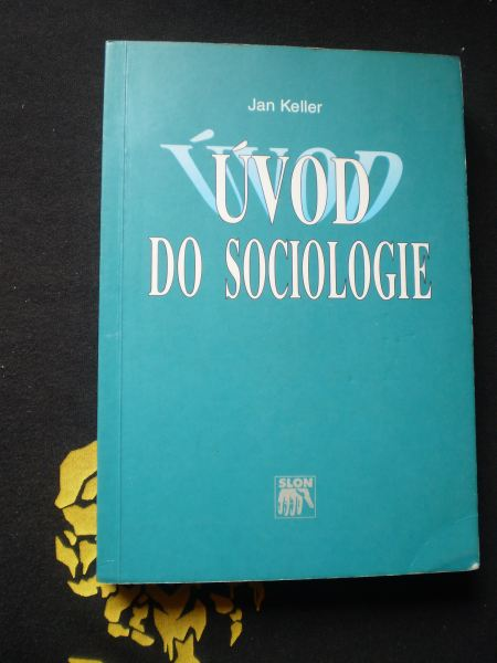 ÚVOD DO SOCIOLOGIE - Keller, Jan