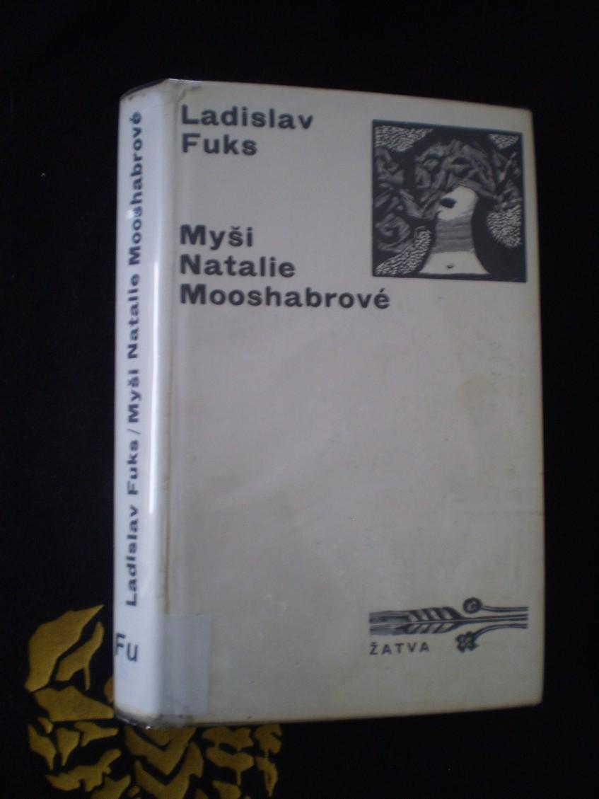 MYŠI NATÁLIE MOOSHABROVÉ - Fuks, Ladislav