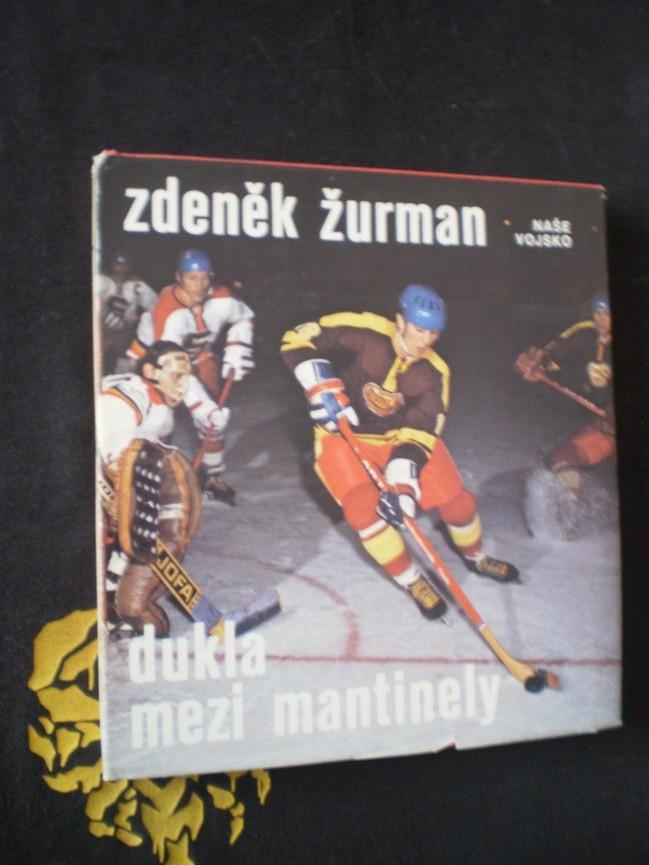 DUKLA MEZI MANTINELY - Žurman, Zdeněk
