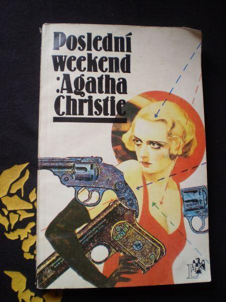 POSLEDNÍ WEEKEND - Christie, Agatha
