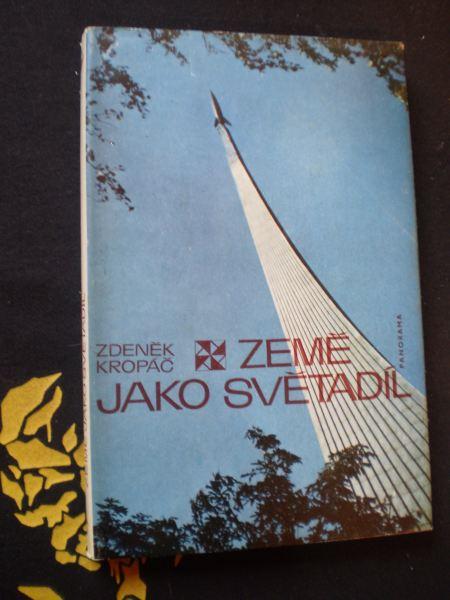 ZEMĚ JAKO SVĚTADÍL - Kropáč, Zdeněk