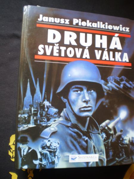Druhá světová válka - Piekalkiewicz, Janusz