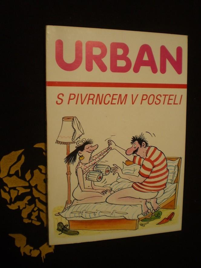 S PIVRNCEM V POSTELI - Urban, Petr