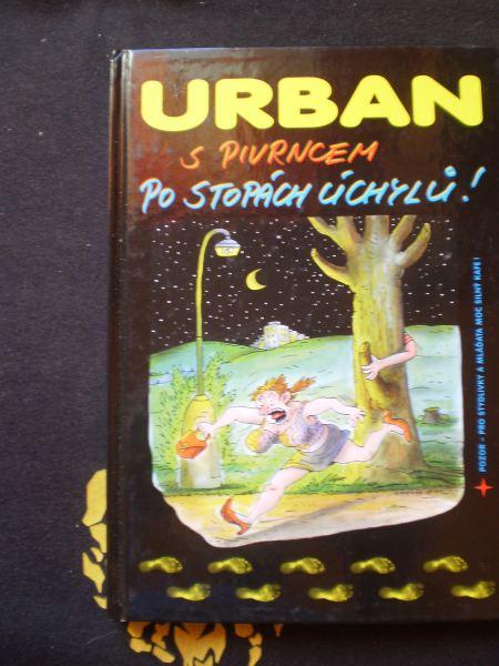 S PIVRNCEM PO STOPÁCH ÚCHYLŮ ! - Urban, Petr