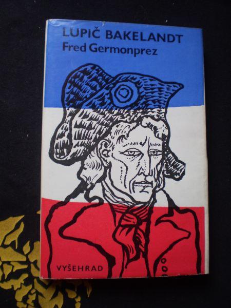 LUPIČ BAKELANDT - Fred Germonprez