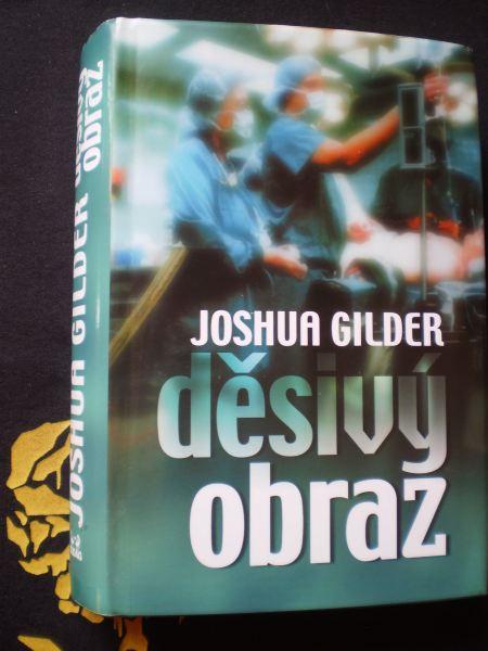 DĚSIVÝ OBRAZ - Gilder, Joshua
