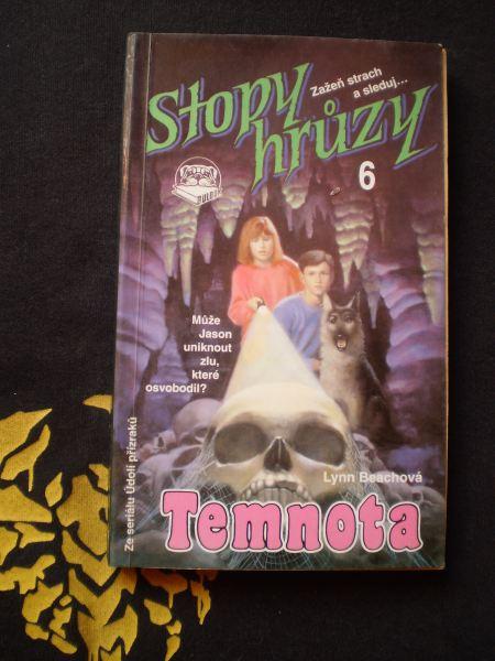 STOPY HRŮZY - TEMNOTA