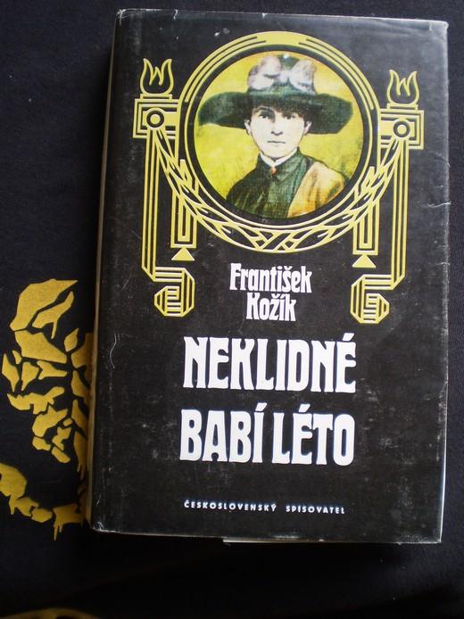 NEKLIDNÉ BABÍ LÉTO - Kožík, František