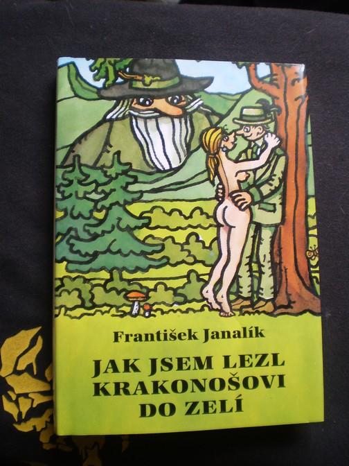 Jak jsem lezl Krakonošovi do zelí - Janalík, František