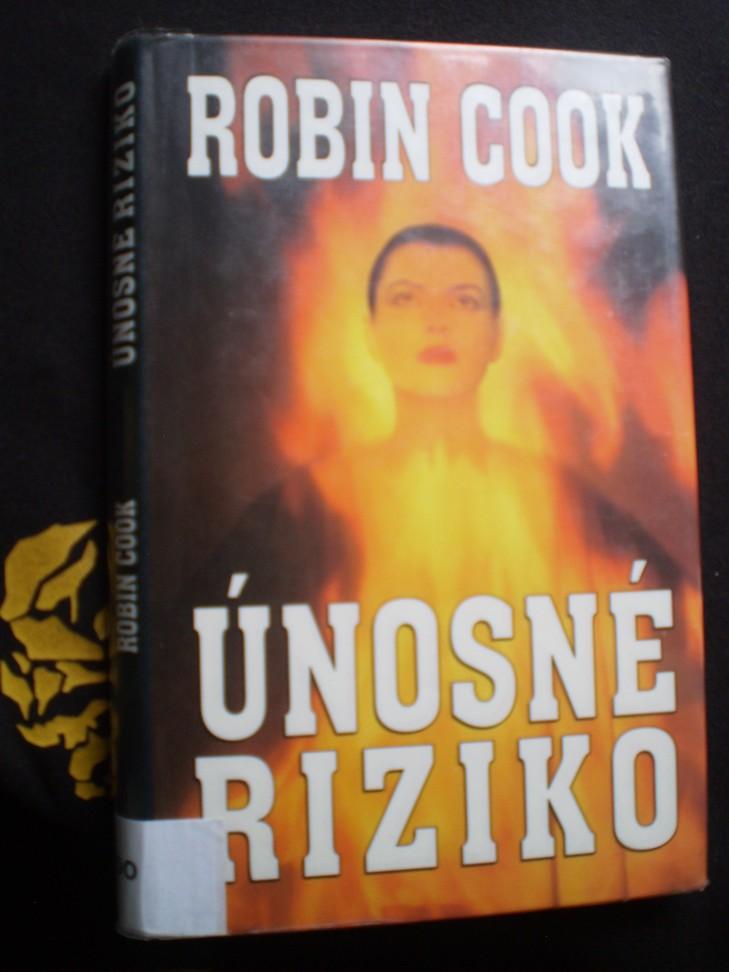 ÚNOSNÉ RIZIKO - Cook, Robin