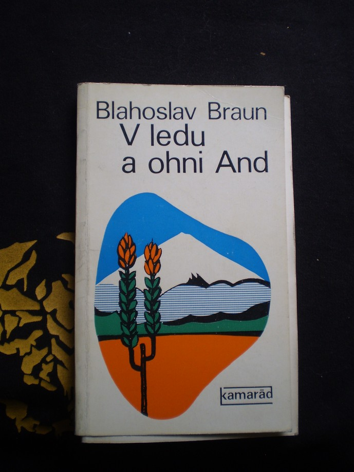 V LEDU A OHNI AND - Braun, Blahoslav