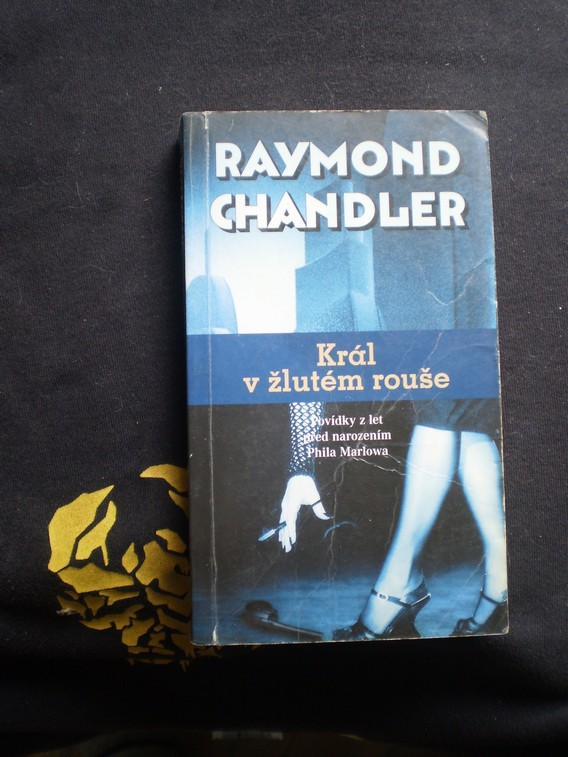 Král v žlutém rouše - Raymond Chandler