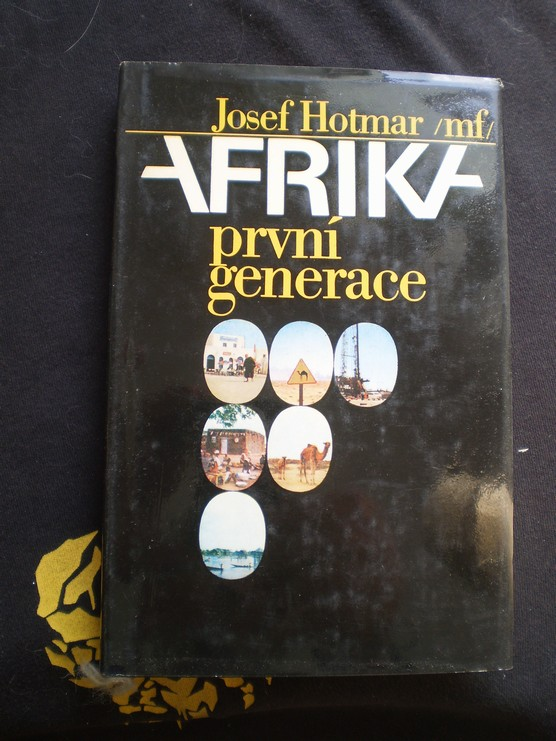AFRIKA PRVNÍ GENERACE - Josef Hotmar