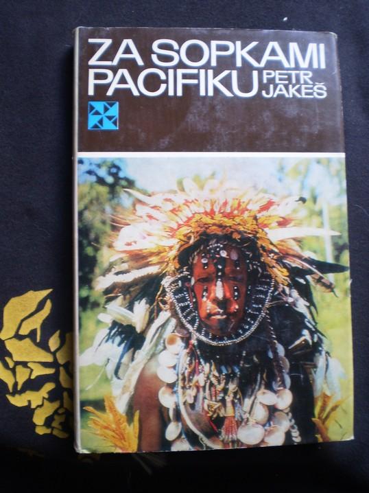 Za sopkami Pacifiku - Petr Jakeš