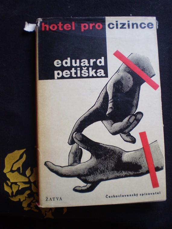 HOTEL PRO CIZINCE - Petiška, Eduard