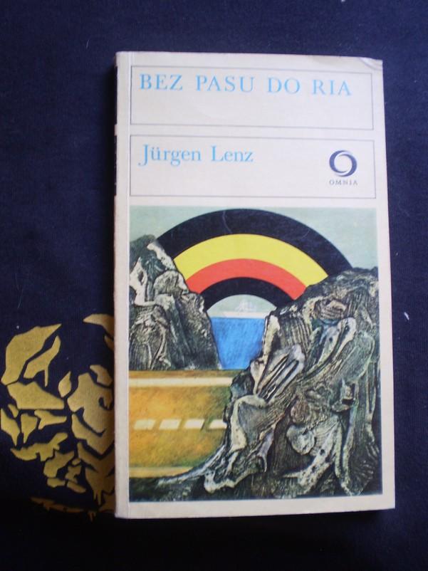 BEZ PASU DO RIA - Lenz, Jürgen