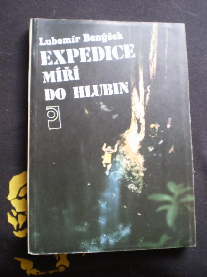 EXPEDICE MÍŘÍ DO HLUBIN - Benýšek, Lubomír