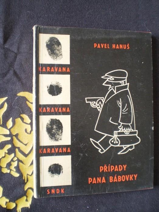 Případy pana Bábovky - Pavel Hanuš