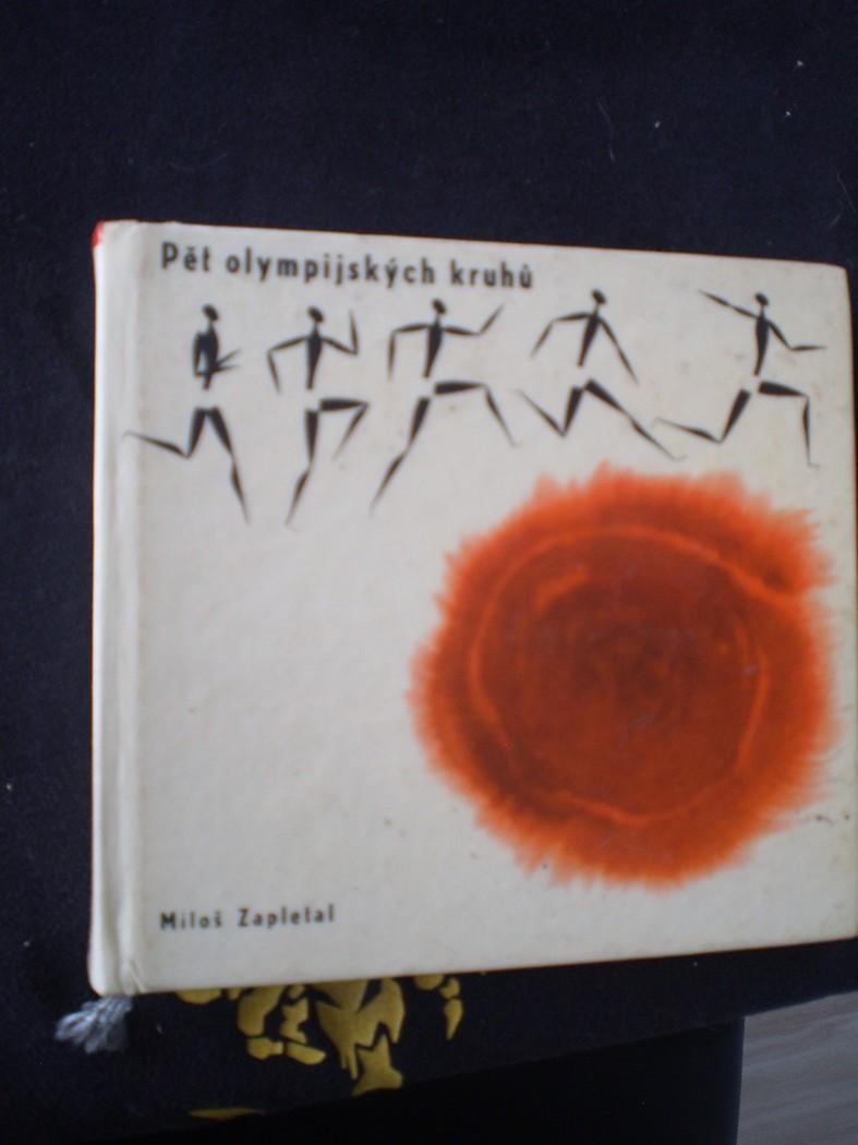Pět olympijských kruhů - Zapletal, Miloš