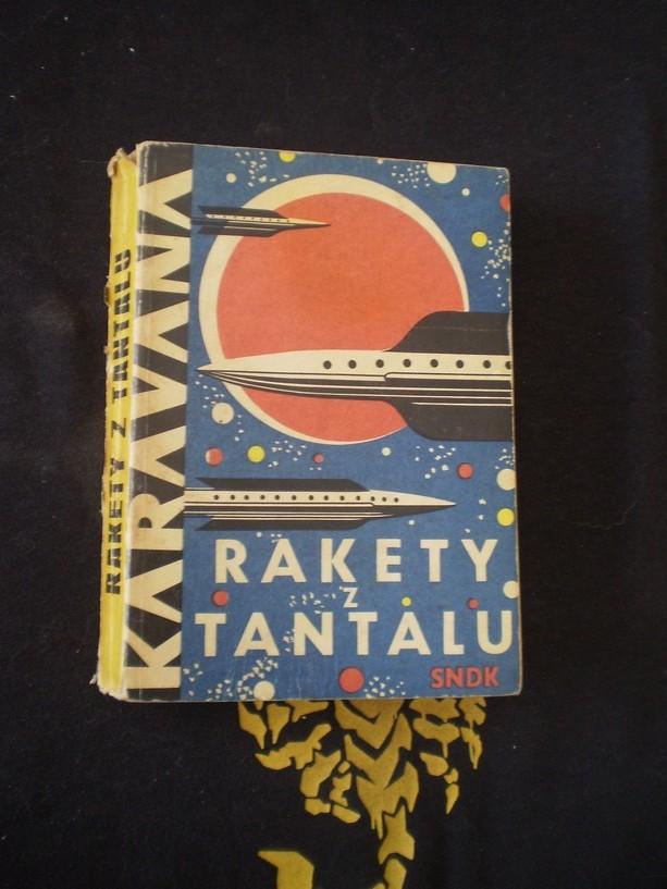 KARAVANA - RAKETY Z TANTALU