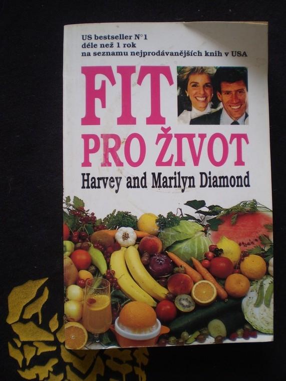 Fit pro život I. - Harvey a Marylin Diamond