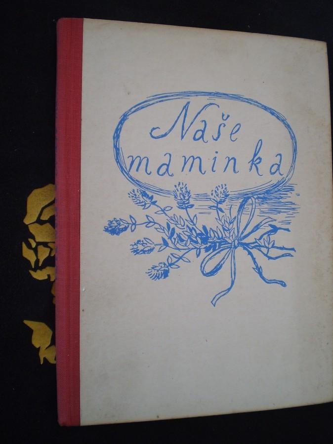 NAŠE MAMINKA - Vojta Beneš