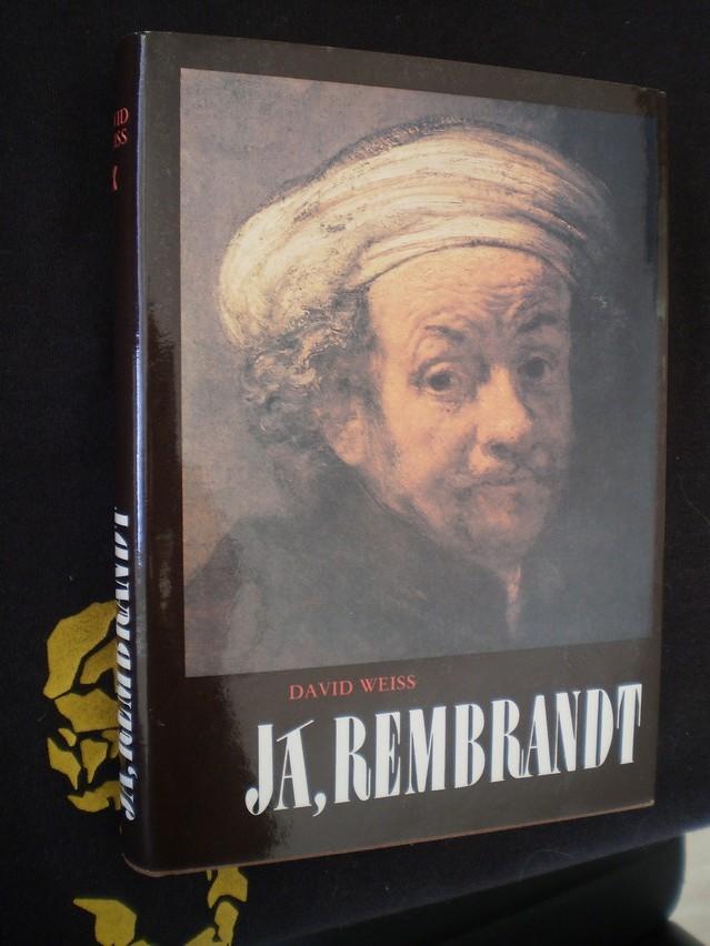 Já, Rembrandt - Weiss, David
