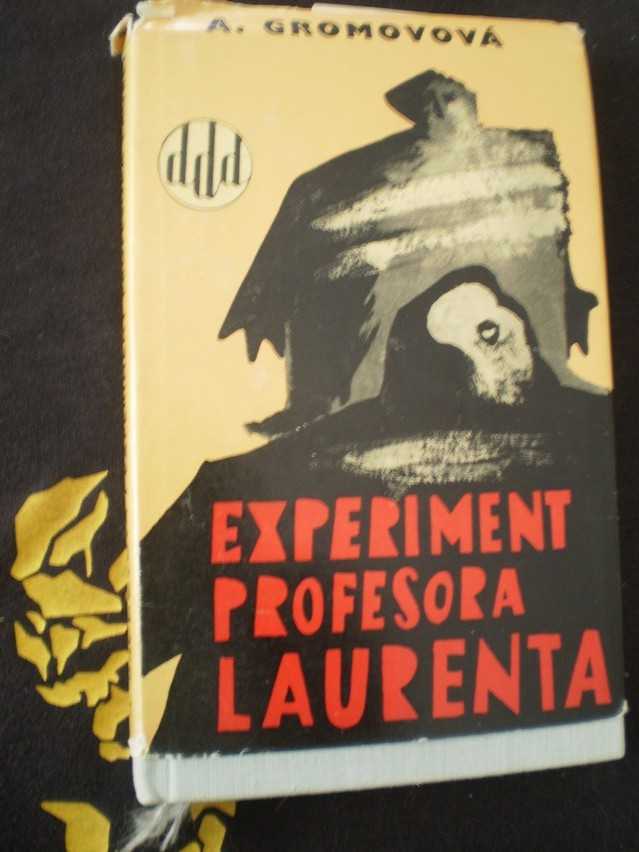 EXPERIMENT PROFESORA LAURENTA - Gromova, Ariadna Grigor'jevna
