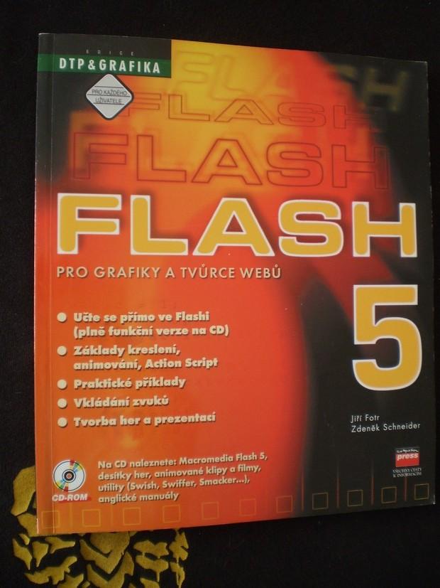 Flash 5: Pro grafiky a tvůrce webů