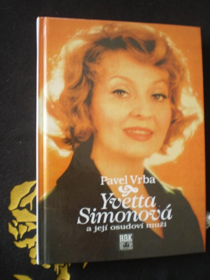 Yvetta Simonová a její osudoví muži
