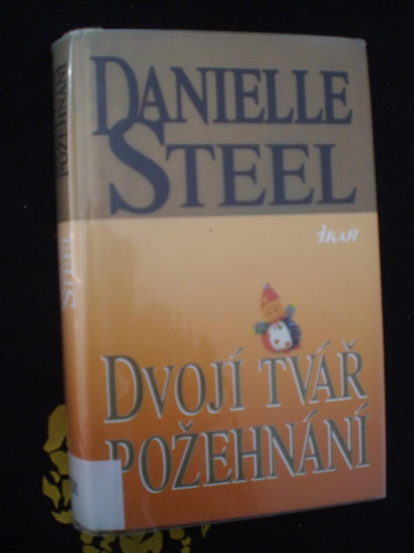 DVOJÍ TVÁŘ POŽEHNÁNÍ - Danielle Steel