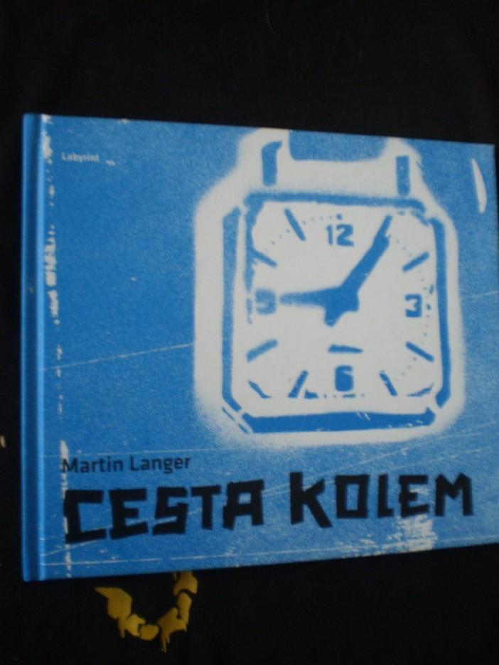 Cesta kolem - Martin Langer