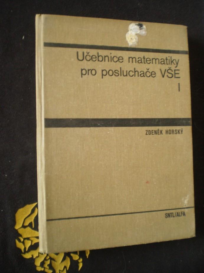 Učebnice matematiky pro posluchače VŠE I.