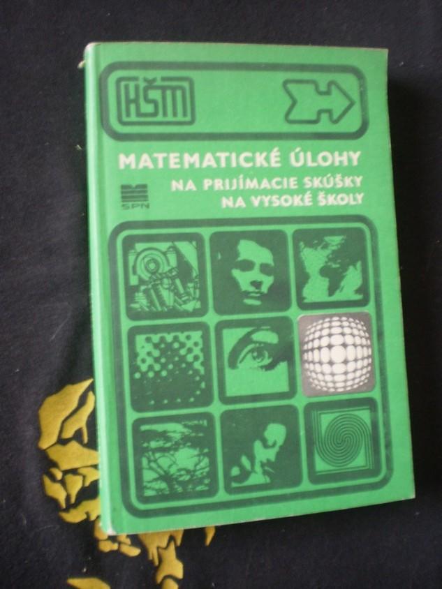 Matematické úlohy na přijímacie skúšky na vysoké školy