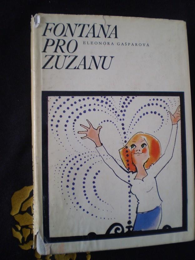 FONTÁNA PRO ZUZANU - Eleonóra Gašparová