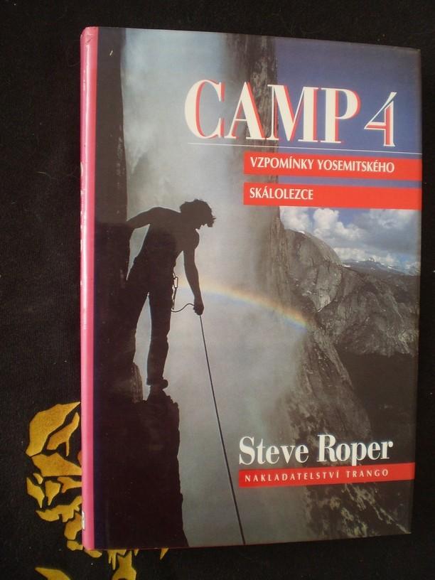 Camp 4 vzpomínky yosemitského skálolezce