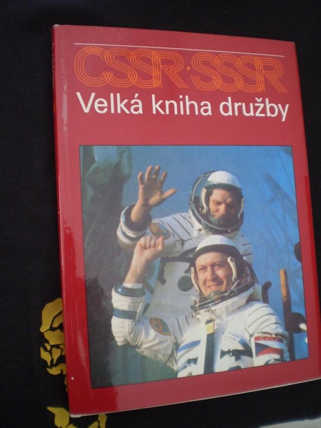 Velká kniha družby - ČSSR-SSSR