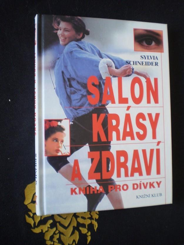 Salon krásy a zdraví - kniha pro dívky