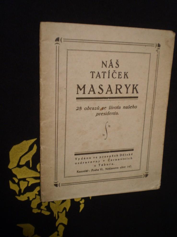 Náš tatíček Masaryk