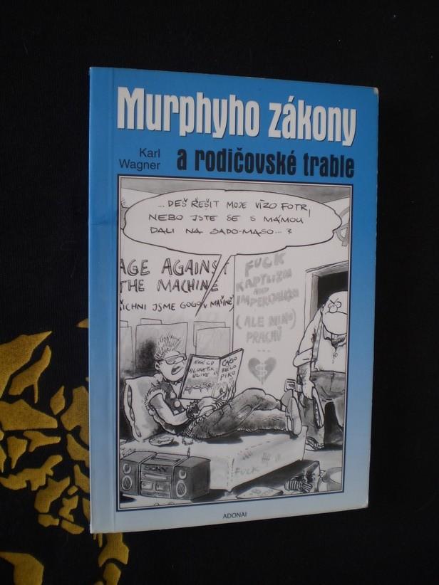 Murphyho zákony a rodičovské trable