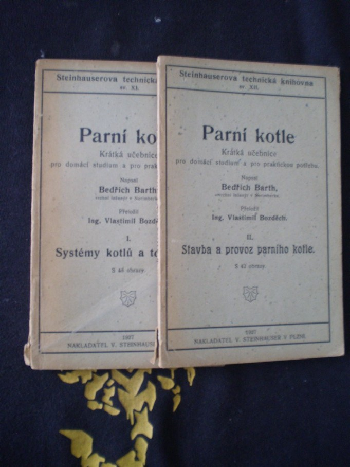 Parní kotle I. II. - Bedřich Barth