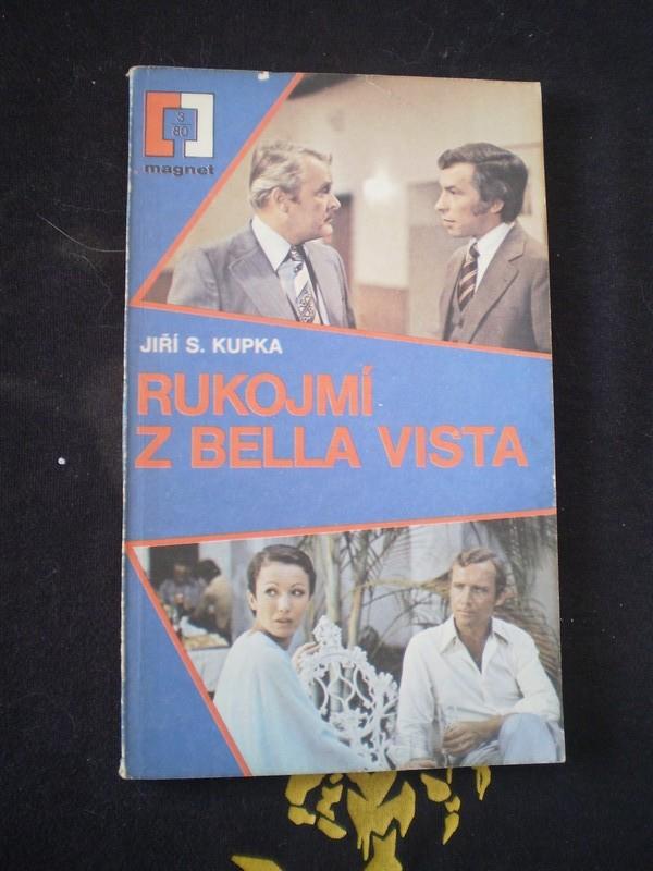 RUKOJMÍ Z BELLA VISTA - Kupka, Jiří S.
