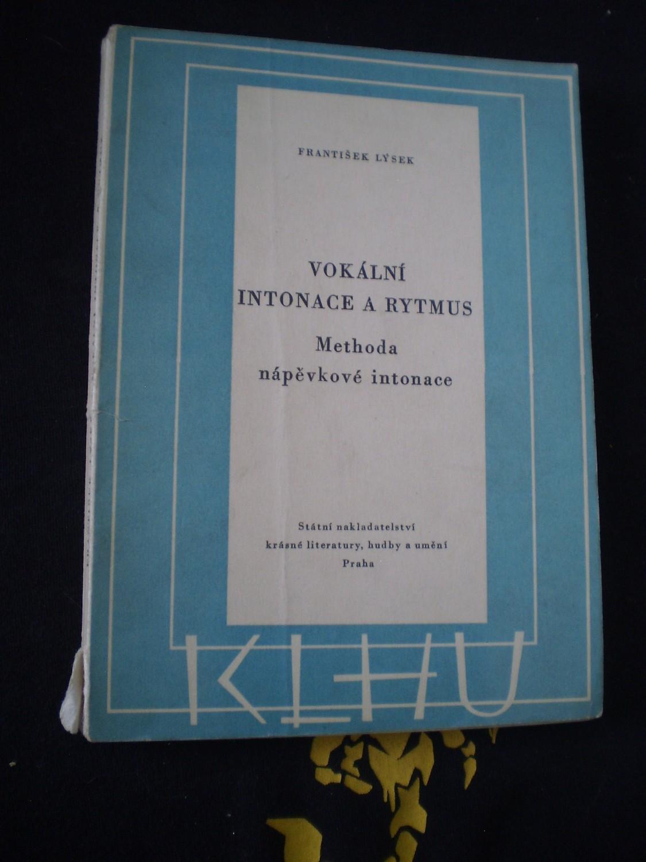Vokální intonace a rytmus - Lýsek, František