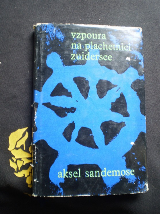 Vzpoura na plachetnici Zuidersee - Aksel Sandemose