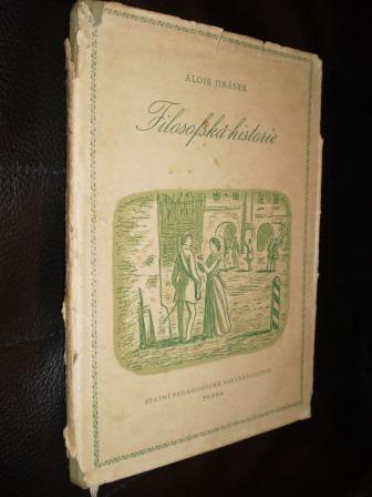 FILOSOFSKÁ HISTORIE - Alois Jirásek