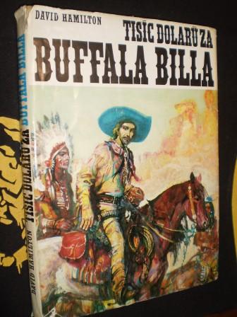 David Hamilton-Tisíc dolarů za Buffala Billa