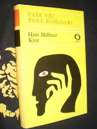 VAŠE VĚC ,PANE KOMISAŘI - Hans Hellmut Kirst
