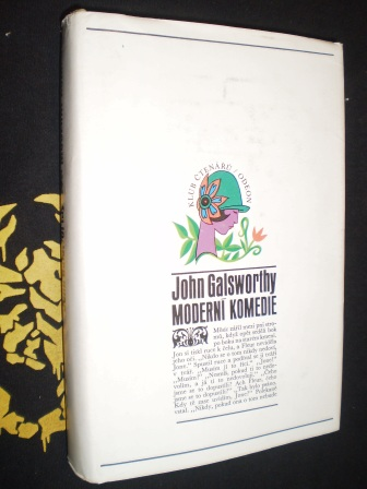 MODERNÍ KOMEDIE I.II.III. - John Galsworthy