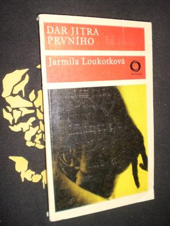 Jarmila Loukotková - DAR JITRA PRVNÍHO