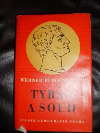 TYRAN A SOUD - Werner Bergengruen